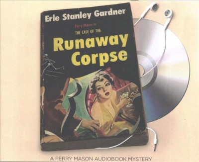 The Case of the Runaway Corpse