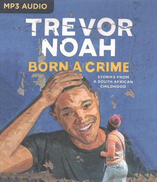 Born a Crime(有聲CD)