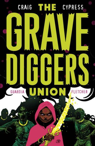 The Gravediggers Union 2
