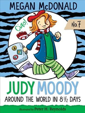 Judy Moody - Around the World in 8 1/2 Days