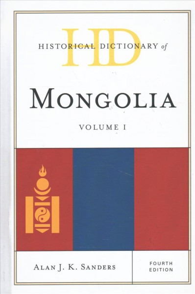 Historical Dictionary of Mongolia