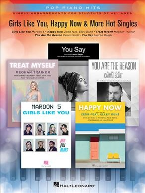 Girls Like You, Happy Now & More Hot Singles