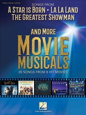 Songs from a Star Is Born, La La Land, the Greatest Showman and More Movie Musicals