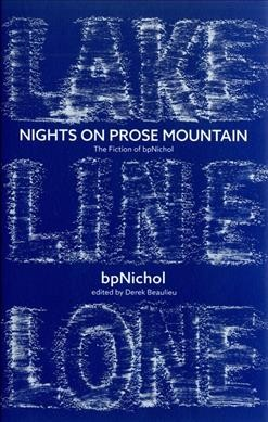 Nights on Prose Mountain