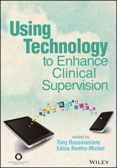 Using technology to enhance clinical supervision /