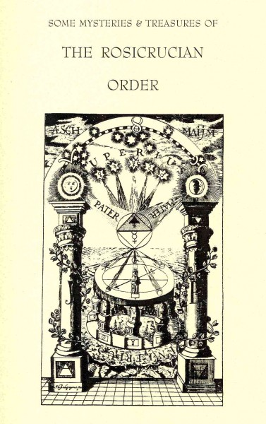 Selected Writings of On the Rosicrucians & Rosicrucian Philosophy and Symbolism