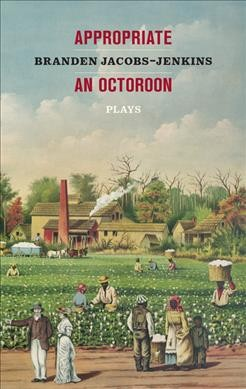 Appropriate and Other Plays