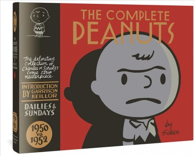 The Complete Peanuts: 1950 to 1952, Vol. 1