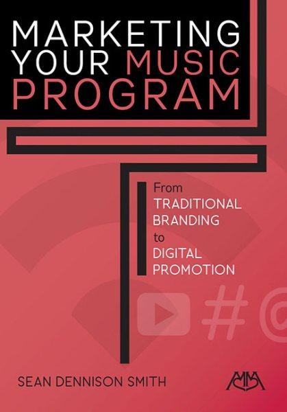Marketing Your Music Program