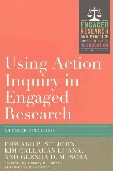 Using action inquiry in engaged research :  an organizing guide /