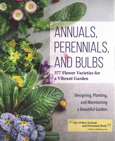 Annuals, Perennials, and Bulbs