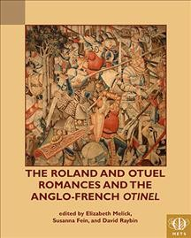 The Roland and Otuel Romances and the Anglo-french Otinel