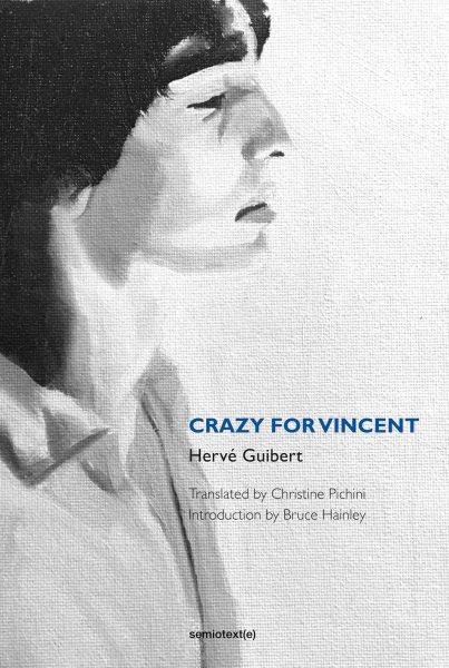 Crazy for Vincent