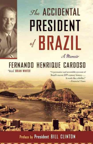 The Accidental President of Brazil