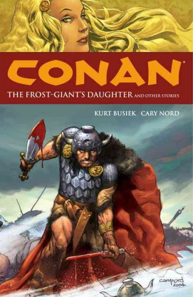 Conan Volume 1: The Frost Giant's Daughter and Other Stories Vol. 1