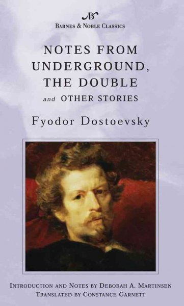 Notes From Underground, The Double, and Other Stories (Barnes & Noble Classics S