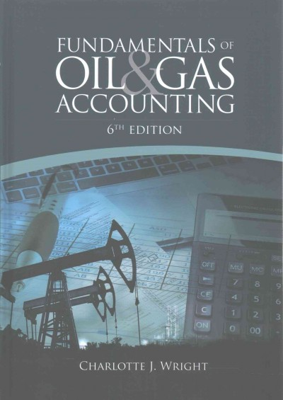 Fundamentals of Oil & Gas Accounting