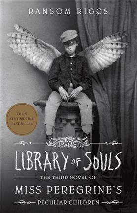 Library of Souls (Miss Peregrine`s Peculiar Children)怪奇孤兒院3