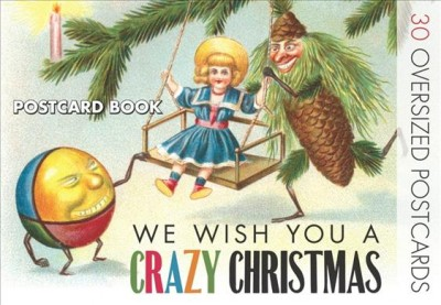 We Wish You a Crazy Christmas