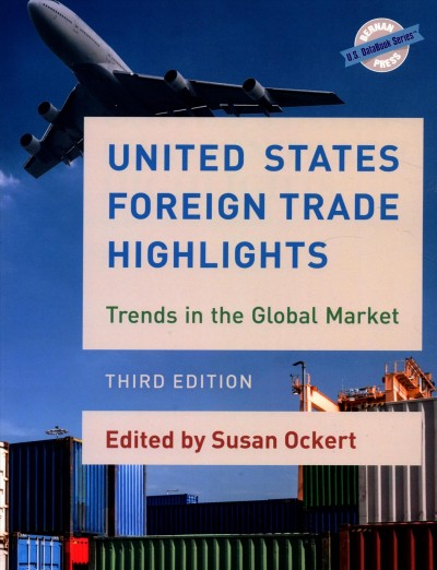 United States Foreign Trade Highlights