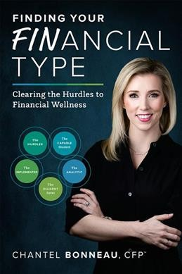 Finding your financial type : : clearing the hurdles to financial wellness