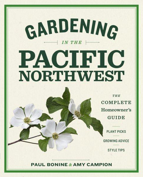 Growing the Northwest Garden