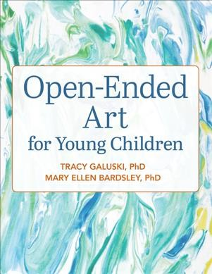 Open-ended Art for Young Children