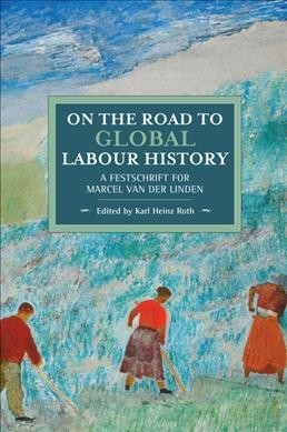 On the Road to Global Labour History