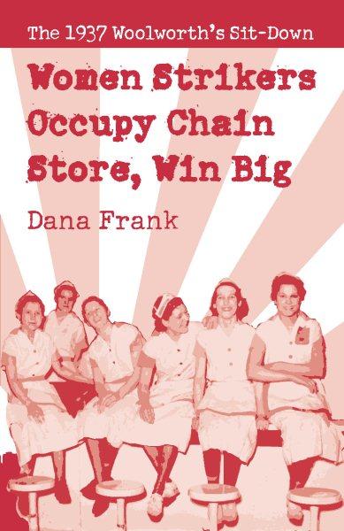 Women Strikers Occupy Chain Stores, Win Big