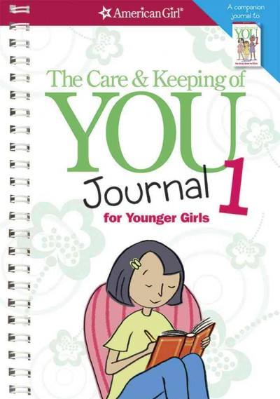 The Care and Keeping of You Journal