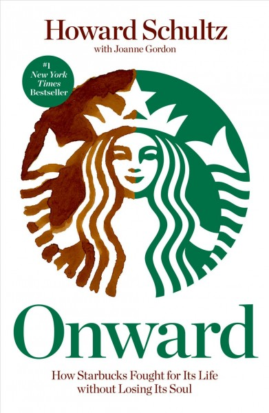 Onward 勇往直前:我如何拯救星巴克