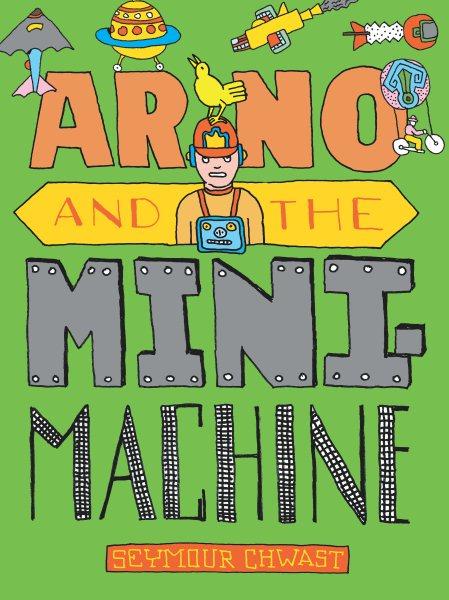 Arno and the Mini-machine