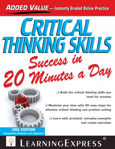 Critical Thinking Skills Success in 20 Minutes a Day