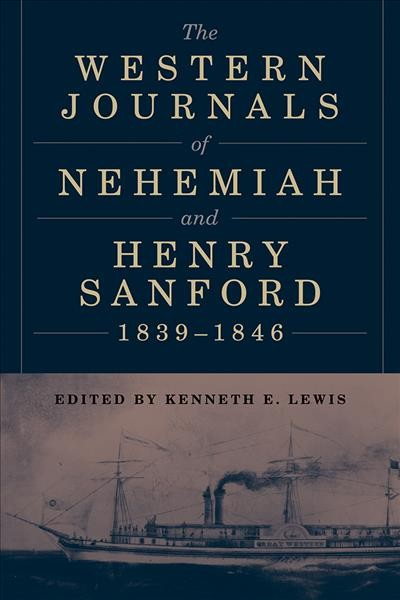 The Western Journals of Nehemiah and Henry Sanford 1839-1846