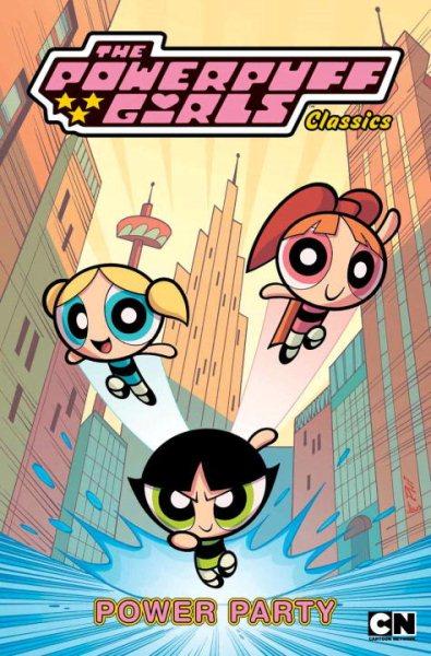 Powerpuff Girls Classics 1