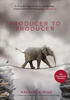 Producer to Producer:A Step-by-Step Guide to Low-Budget Independent Film Producing:2nd edition.
