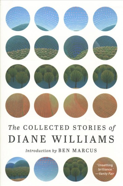 The Collected Fiction of Diane Williams