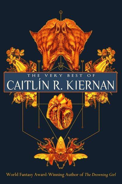 The Very Best of Caitl璯 R. Kiernan