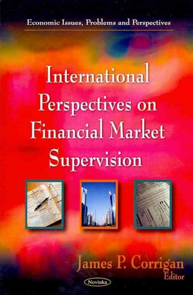 International Perspectives on Financial Market Supervision