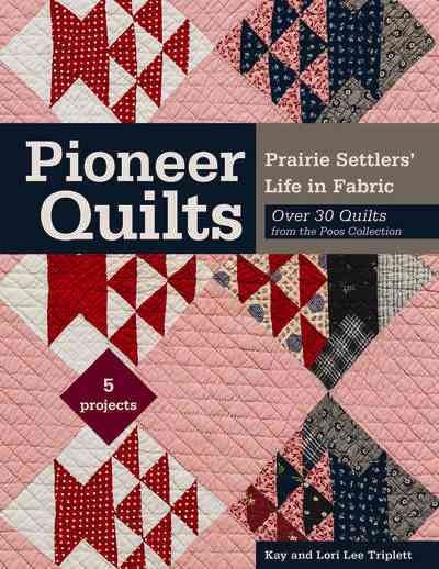 Pioneer Quilts