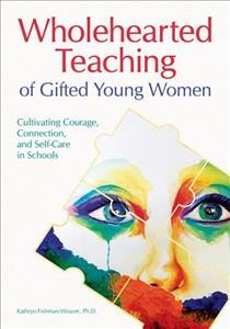 Wholehearted Teaching of Gifted Young Women