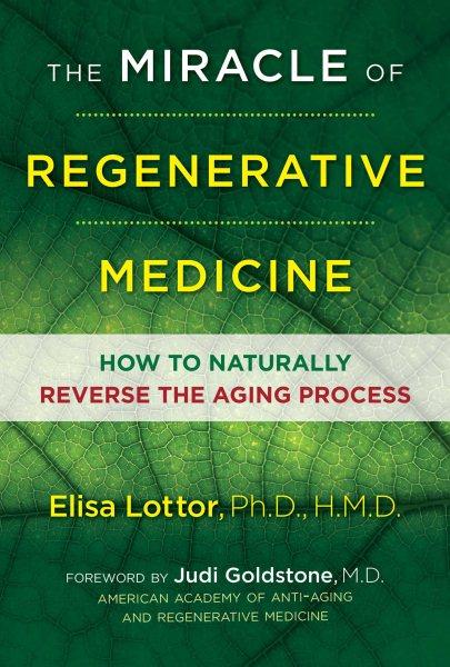 The Miracle of Regenerative Medicine