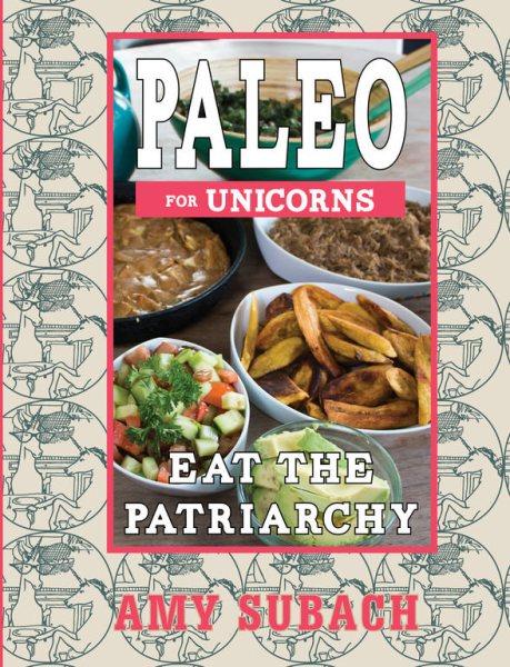 Paleo for Unicorns