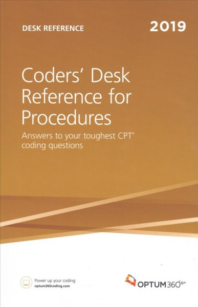 Coders?Desk Reference for Procedures ?2019