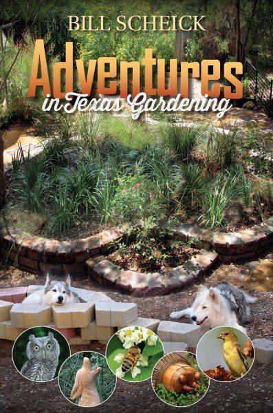 Adventures in Texas Gardening