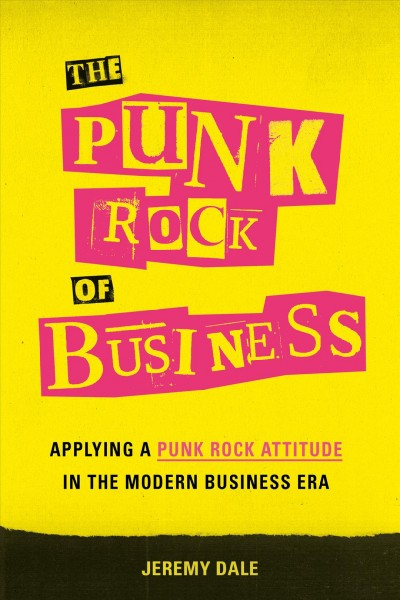 The Punk Rock of Business
