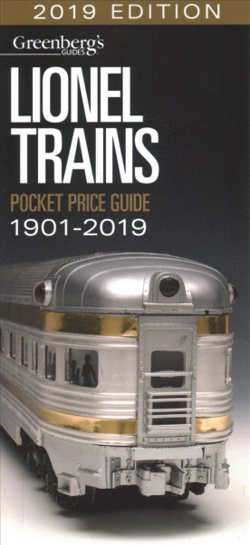 Lionel Trains Pocket Price Guide, 1901-2019