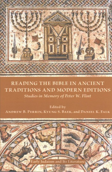 Reading the Bible in Ancient Traditions and Modern Editions