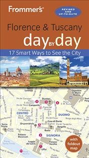 Frommer's Day by Day Florence and Tuscany