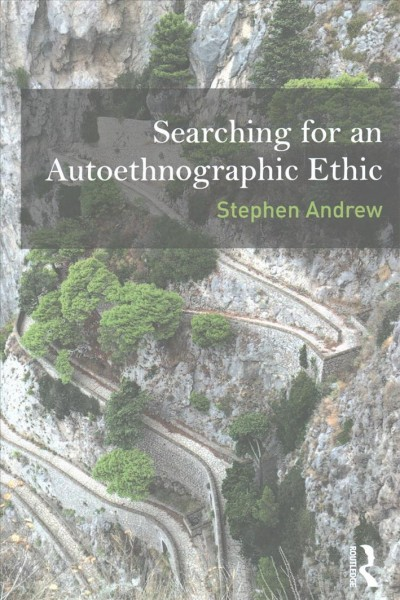 Searching for an autoethnographic ethic /
